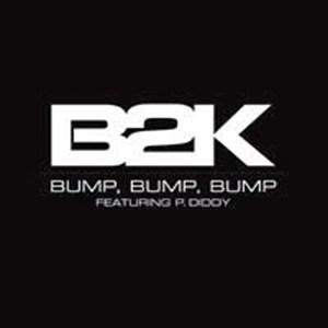 B2K - Bump, Bump, Bump Ft. P.Diddy mp3 download