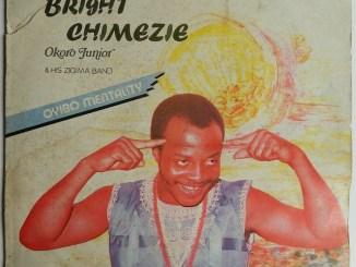 Bright Chimezie – Oyibo Mentality