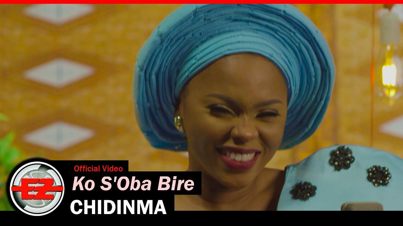 Chidinma – Ko S'Oba Bire mp3 download