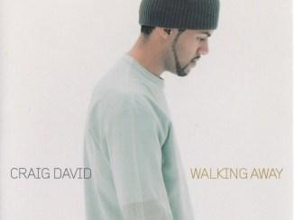 Craig David – Walking Away