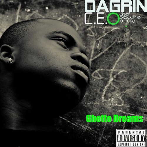 DaGrin Ft. Sossick - Ghetto Dreams mp3 download