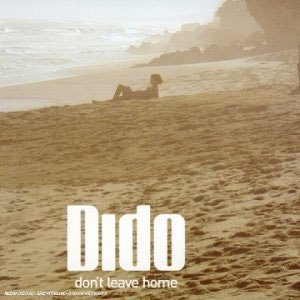 Dido - Don't Leave Home mp3 download