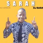 Dj Baratang – Sarah mp3 download