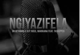 Dr Mthimba, Djy Ross & Marikana – Ngiyazifela Ft. TaSkipper mp3 download