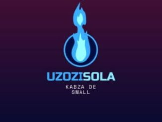 Kabza De Small – Uzozisola Ft. Boohle & Aymos