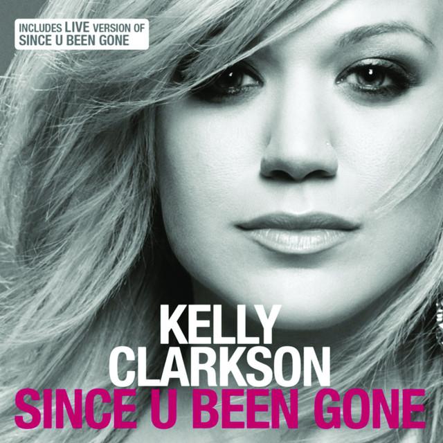Kelly Clarkson - Since U Been Gone mp3 download