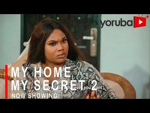 Movie  MY HOME MY SECRET 2 Latest Yoruba Movie 2021 Drama mp4 & 3gp download