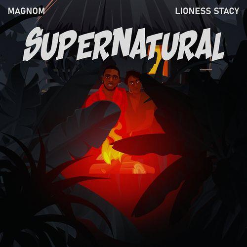 Magnom – Supernatural Ft. Lioness Stacy mp3 download