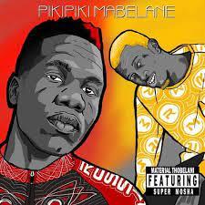 Material Thobelani – Pikipiki Mabelane Ft. Super Mosha mp3 download