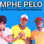 Mphe Pelo – Ck The DJ Ft. Oska Minda Kaborena mp3 download