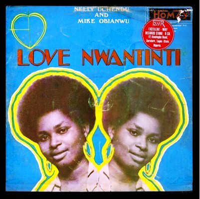 Nelly Uchendu & Mike Obianwu - Love Nwantinti mp3 download