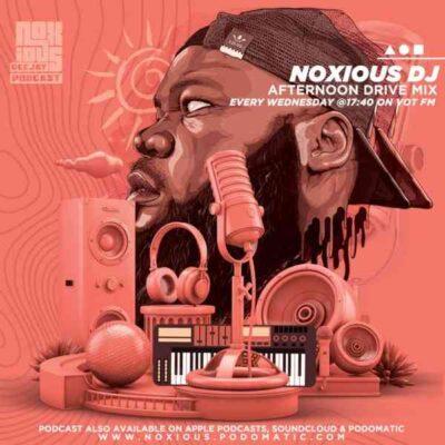 Noxious DJ – VOT FM Afternoon Drive Mix (28-07-21) mp3 download