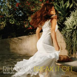 Rihanna - Break It Off Ft. Sean Paul mp3 download