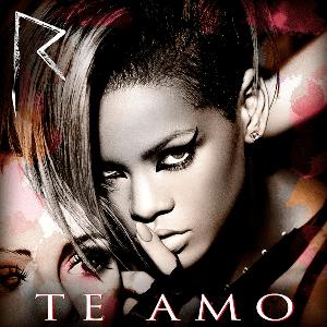 Rihanna - Te Amo mp3 download