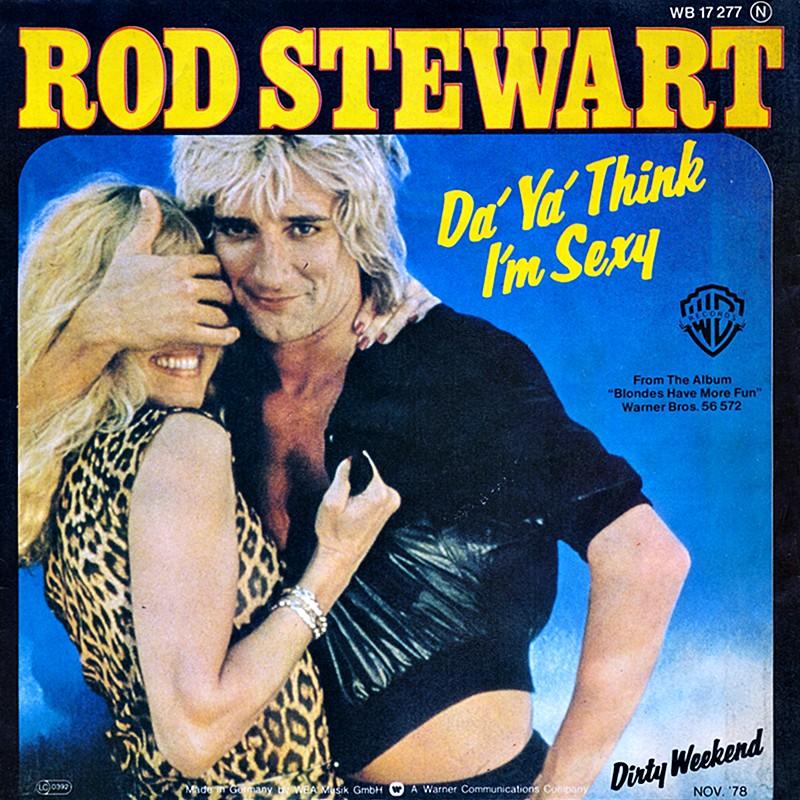 Rod Stewart - Da Ya Think I'm Sexy? mp3 download
