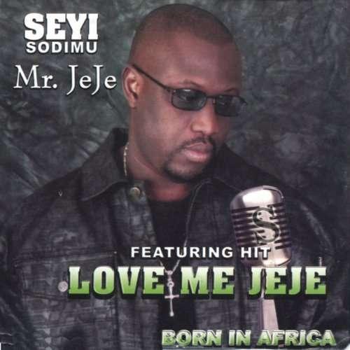 Seyi Sodimu - Love Me Jeje mp3 download
