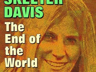 Skeeter Davis – The End of The World