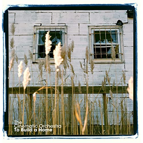 The Cinematic Orchestra - To Build a Home mp3 download