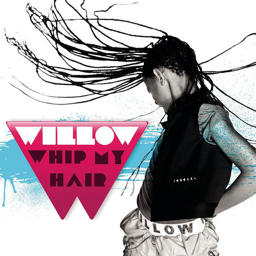 Willow Smith - Whip My Hair mp3 download