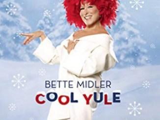 Bette Midler – Cool Yule