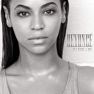 Beyonce - If I Were A Boy + R. Kelly Remix
