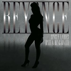 Beyonce - Single Ladies [Put a Ring On It]