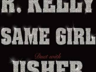 R. Kelly & Usher – Same Girl + Remix Ft. T-Pain