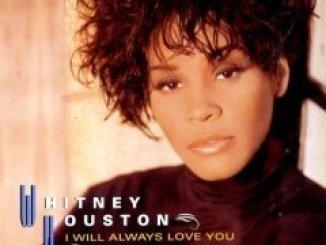 Whitney Houston – I Will Always Love You