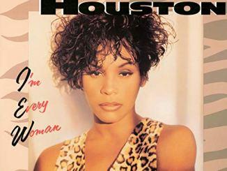 Whitney Houston – I'm Every Woman