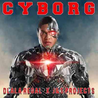Dlala Regal & J & S Projects – CYBORG mp3 download