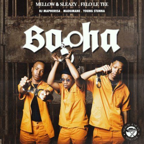 Felo Le Tee, Mellow & Sleazy – Bopha Ft. DJ Maphorisa, Madumane & Young Stunna mp3 download