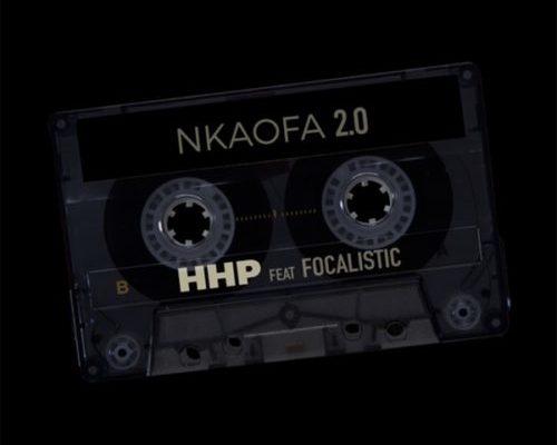 HHP – Nkaofa 2.0 Ft. Focalistic mp3 download