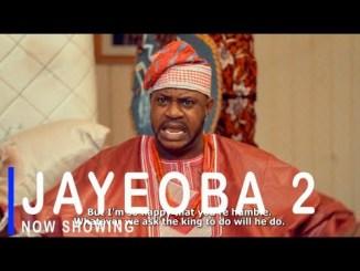 Jayeoba 2 Latest Yoruba Movie 2021 Drama