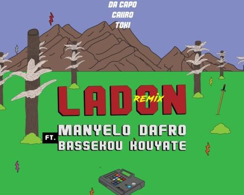 Manyelo Dafro – Ladon (Da Capo's Touch) Ft. Bassekou Kouyate mp3 download