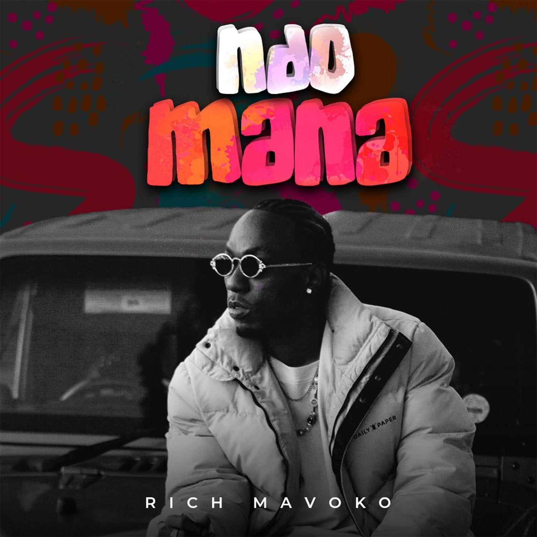 Rich Mavoko – Ndo Mana mp3 download