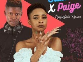 Sdala B & Paige – Ngiyazifela Ngawe