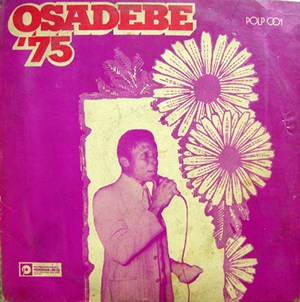 Chief Stephen Osita - Osadebe 75 Album