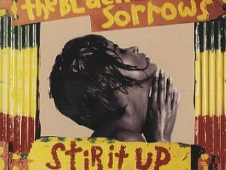 The Black Sorrows – Stir It Up