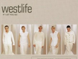 Westlife – If I Let You Go
