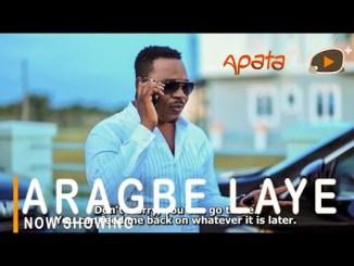 Aragbe Laye Latest Yoruba Movie 2021 Drama