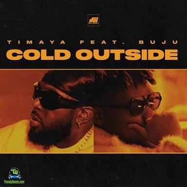 Timaya – Cold Outside Ft. Buju mp3 download