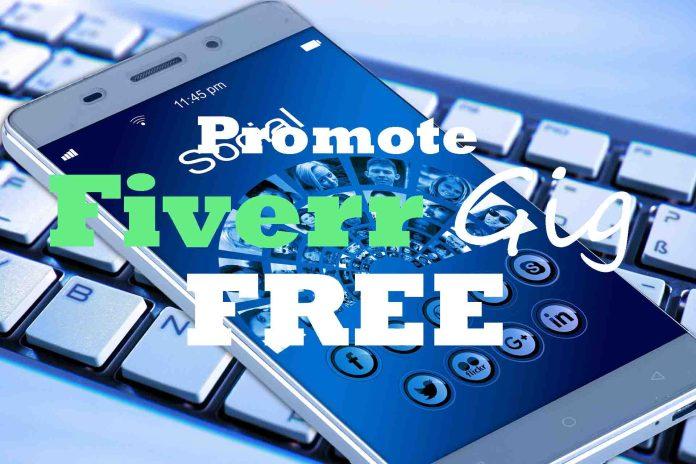Promote Fiverr gig free