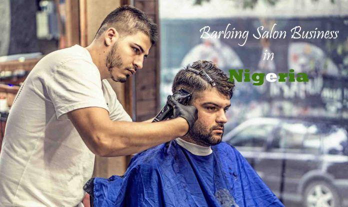 Barbing salon business in Nigeria