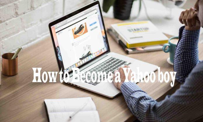 how to become a yahoo boy