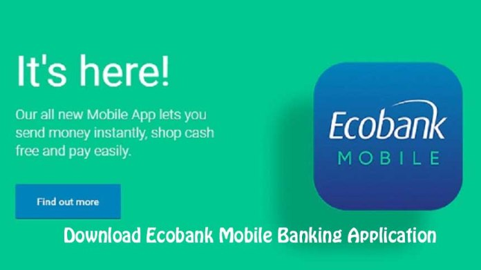 Download Ecobank mobile app for android, iOS, Blackberry, Windows