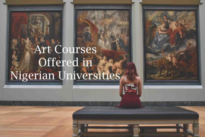 Art Courses Offered in Nigerian Universities
