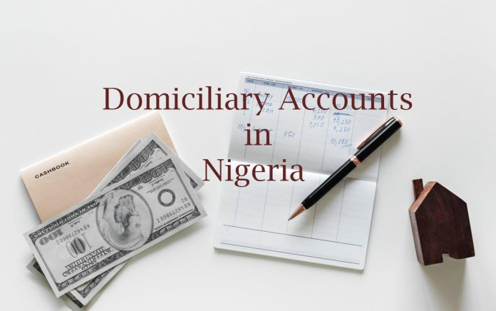 how domiciliary accounts work in Nigeria