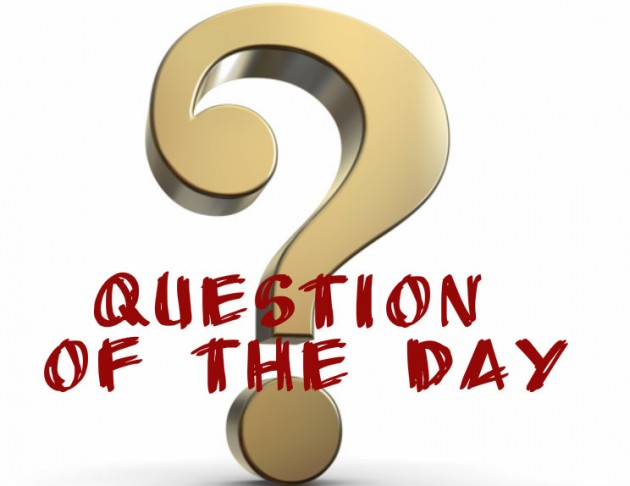 Question Of The Day:- Imagine You Were Asked This Question In An Exam Hall, What Would Your Answer Be?