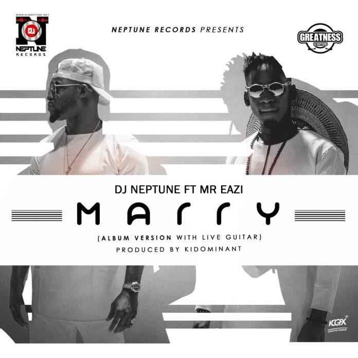dj-neptune-marry-ft-mr-eazi-1
