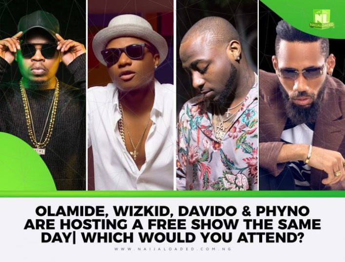 ola wiz dav 700x532 - Olamide, Wizkid, Davido & Phyno Are Hosting A Free Show The Same Day | Which Would You Attend?